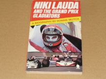 NIKI LAUDA AND THE GRAND PRIX GLADIATORS (Mutch 1977)